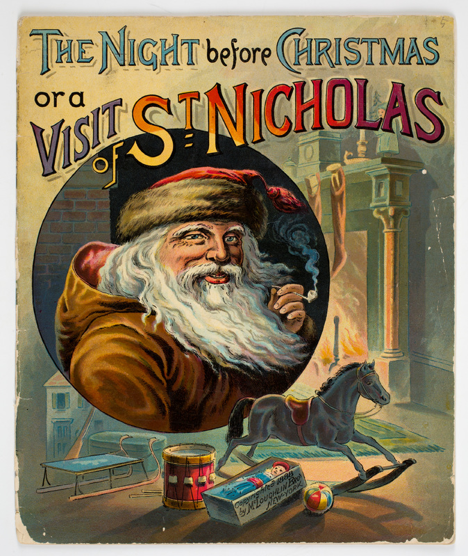 The Night Before Christmas or A Visit of St. Nicholas
